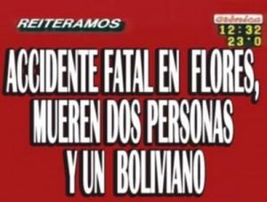 Fonte: https://loshinojosos.wordpress.com/2010/03/29/cronica-tv-mueren-dos-personas-y-un-boliviano/