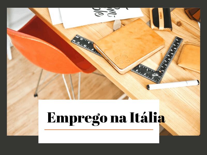 Como encontrar emprego na Itália